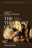 The Theology of Food PDF