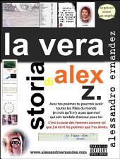 La Vera Storia di Alex Z.