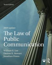 The Law of Public Communication: Edition 10