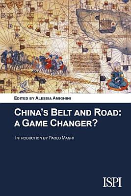 China s Belt and Road  A Game Changer