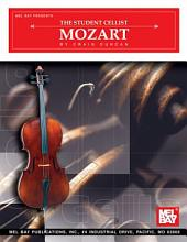 The Student Cellist: Mozart: Mozart