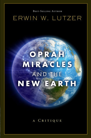 Oprah  Miracles  and the New Earth