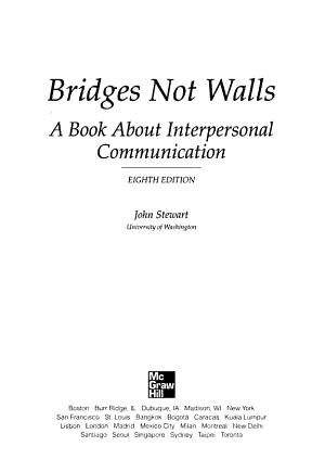 Bridges Not Walls A Book About Interpersonal Communication