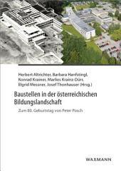 Baustellen in der österreichischen Bildungslandschaft: Zum 80. Geburtstag von Peter Posch