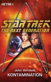 Star Trek - The Next Generation: Kontamination: Roman