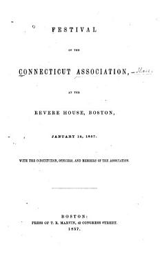 Festival of the Connecticut Association  at the Revere House  Boston  January 14  1857 PDF