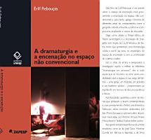 A dramaturgia e a encena    o no espa  o n  o convencional PDF