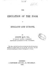 The Education of the Poor in England and Europe