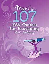 Mari's 107 Fav Quotes for Journaling