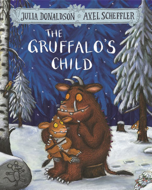 The Gruffalo s Child