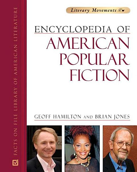 Encyclopedia of American Popular Fiction