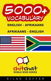 5000+ English - Afrikaans Afrikaans - English Vocabulary