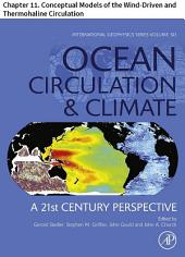 Ocean Circulation and Climate: Chapter 11. Conceptual Models of the Wind-Driven and Thermohaline Circulation, Edition 2
