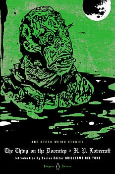 The Thing on the Doorstep and Other Weird Stories PDF