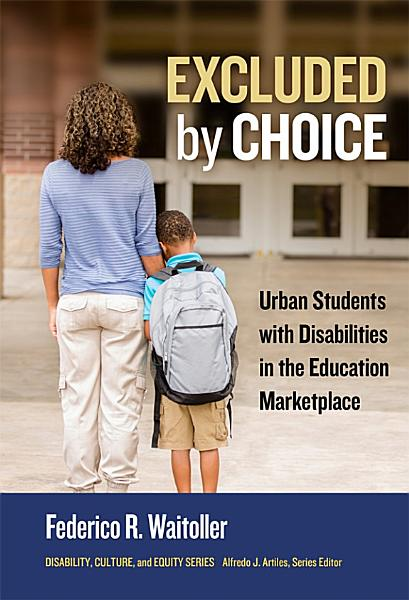 Download Excluded by Choice Book