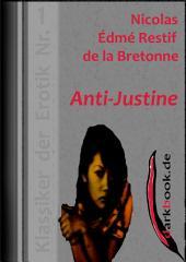 Anti-Justine: Klassiker der Erotik
