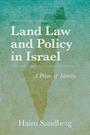 Land Law and Policy in Israel