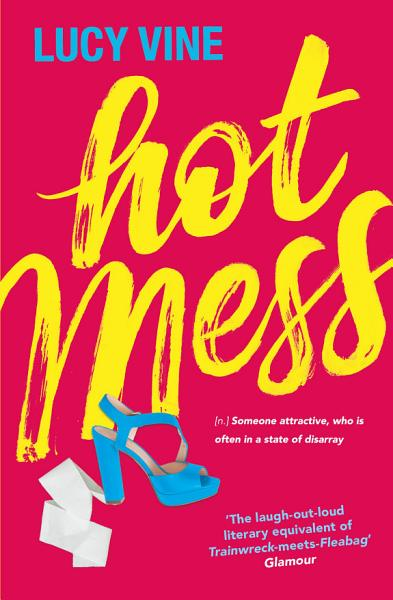 Download Hot Mess Book