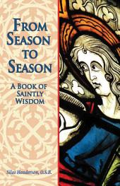 From Season to Season: The Birth of Jesus from the Gospels of Matthew and Luke