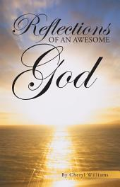 Reflections of An Awesome God