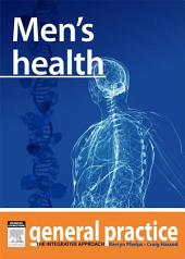 Men's Health: General Practice: The Integrative Approach Series