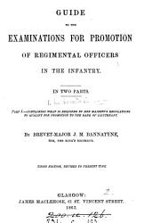 Guide to the Examinations for Promotion of Regimental Officers in the Infantry PDF