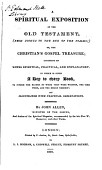 A Spiritual Exposition Of The Old Testament Or The Christian S Gospel Treasure