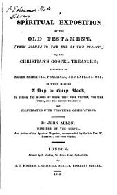 A spiritual exposition of the Old Testament, or, The Christian's gospel treasure