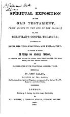A spiritual exposition of the Old Testament  or  The Christian s gospel treasure PDF