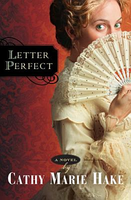 Letter Perfect  California Historical Series Book  1