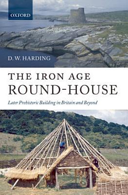 The Iron Age Round House