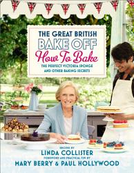 Great British Bake Off How To Bake Book PDF
