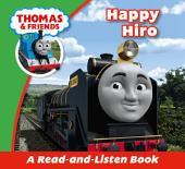 Thomas & Friends: Happy Hiro: Read & Listen with Thomas & Friends
