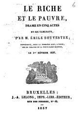 Le riche et le pauvre: drame en cinq actes et six tableaux, Volume2