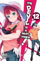 The Devil Is a Part Timer   Vol  12  manga  PDF