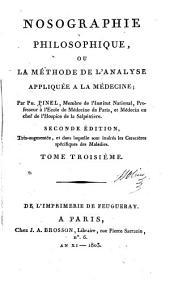 Nosographie, philosophique: ou, La méthode de l'analyse appliquée à la médecine, Volume3