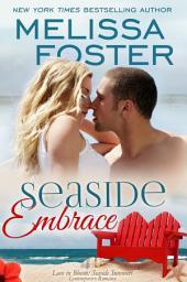 Seaside Embrace (Love in Bloom: Seaside Summers)