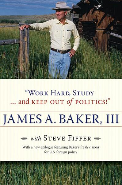 Download  Work Hard  Study       and Keep Out of Politics   Book