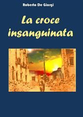 La Croce insanguinata