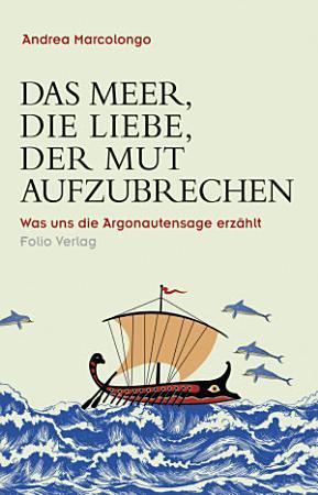 Das Meer  die Liebe  der Mut aufzubrechen PDF