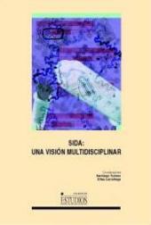 SIDA: una visión multidisciplinar