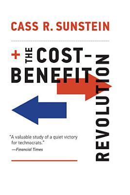 The Cost Benefit Revolution