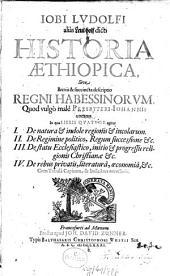 Historia Aethiopica, Sive Brevis & succincta descriptio Regni Habessinorum, Quod vulgo male Presbyteri Johannis vocatur
