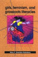 Girls  Feminism  and Grassroots Literacies PDF