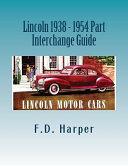 Lincoln 1938 - 1954 Part Interchange Guide