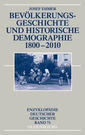Bevölkerungsgeschichte und Historische Demographie 1800-2010: Ausgabe 2