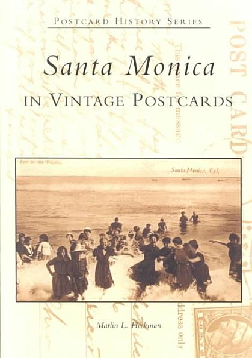 Download Santa Monica in Vintage Postcards Book