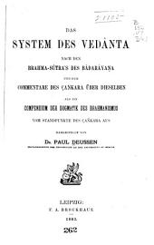 Das system des Vedânta nach den Brahma-sûtra's des Bâdarâyaṇa und dem commentare des Çan̄kara über dieselben