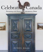 Celebrating Canada: Decorating with History in a Contemporary Home