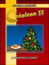 Crónicas.33 Especial Navideño: A Christmas Carrot